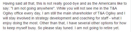 Trích bức thư chia tay của ông Nguyễn Thanh Sơn khi rời khỏi vị trí TGĐ T&A Ogilvy hồi cuối tháng 7/2016.