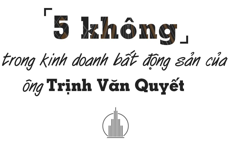 5 không trong kinh doanh bất động sản của ông Trịnh Văn Quyết - Ảnh 1.