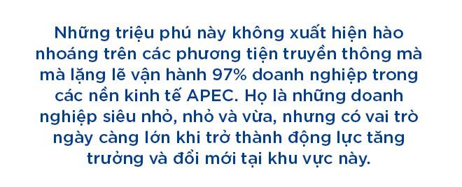 Chân dung những triệu phú thầm lặng gánh trên vai nền kinh tế APEC - Ảnh 1.