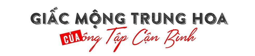 Tập Cận Bình – Người tô màu cho Giấc mộng Trung Hoa - Ảnh 9.