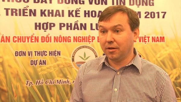 Ông Sergiy Zorya, Chuyên gia kinh tế cao cấp về Nông nghiệp của Ngân hàng thế giới