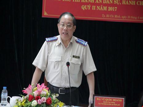 Ông Vũ Quốc Doanh (Quyền Cục trưởng Cục THADS TP.HCM) cho biết nhiều bản án của toà tuyên không rõ ràng dẫn đến gây khó khăn cho THA