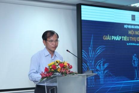 Ông Phạm Quốc Doanh, Chủ tịch VSSA, cho biết đầu ra tiêu thụ giảm mạnh khiến tồn kho trong nước hơn 700.000 tấn đường.