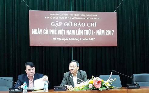 """Họp báo về """"Ngày Cà phê Việt Nam lần thứ I năm 2017 tại Hà Nội."""