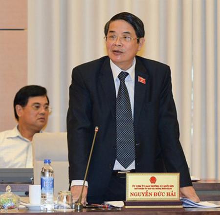 Ông Nguyễn Đức Hải - Chủ nhiệm Uỷ ban Tài chính – Ngân sách