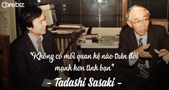 Son coi Sasaki như vị cứu tinh của đời mình, người đưa cho ông cơ hội đầu tiên để bắt đầu sự nghiệp.