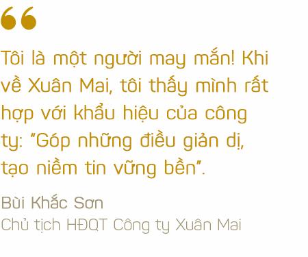 Bí mật câu chuyện tái cấu trúc kỳ lạ tại Công ty Xuân Mai (XMC) - Ảnh 12.