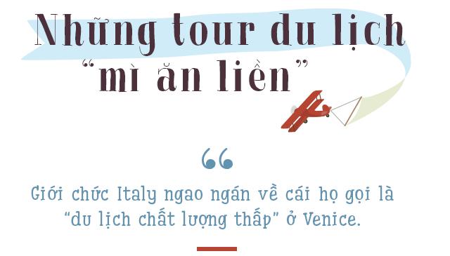 Venice: Thành phố tình yêu bị bức tử bởi… tình yêu - Ảnh 1.