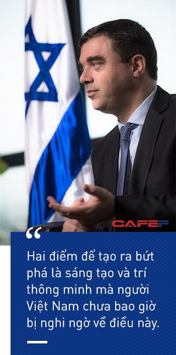 Đại sứ Israel: Tôi nhìn thấy Việt Nam có nhiều điểm tương đồng với Israel! - Ảnh 3.