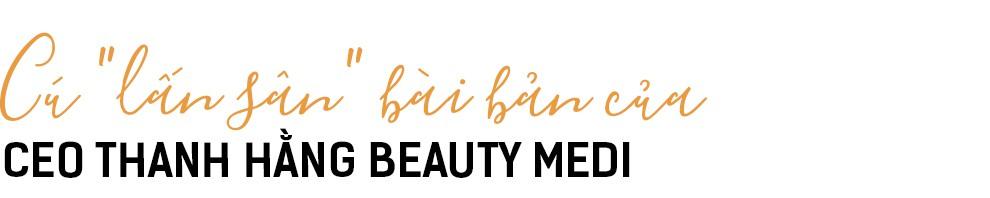 CEO Thanh Hằng Beauty Medi và quyết tâm tạo dựng chuỗi sản phẩm, dịch vụ làm đẹp khép kín dành cho người Việt - Ảnh 2.