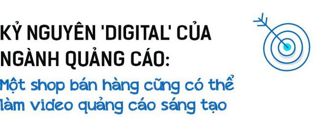 Giám đốc Sáng tạo chuỗi TVC Điện máy Xanh 'nói xấu' ngành quảng cáo: Kỷ nguyên digital hỗn loạn với nội dung điên khùng, chỉ để thu hút sự chú ý - Ảnh 2.