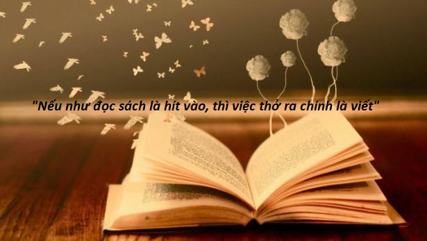 Câu chuyện từ giỏ đựng than: Nếu như đọc sách là hít vào, thì việc thở ra chính là viết - Ảnh 3.