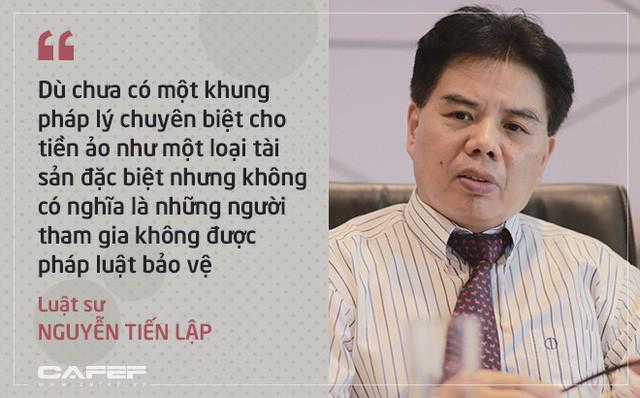 Luật sư Nguyễn Tiến Lập: Sóng đầu tư tiền ảo ở Việt Nam là không bình thường, dù có khung pháp lý nhưng nhà đầu tư vẫn khó được bồi thường nếu có rủi ro! - Ảnh 1.