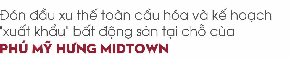 """""""Giải mã"""" Phú Mỹ Hưng Midtown - Hiện tượng lạ trên thị trường bất động sản - Ảnh 6."""
