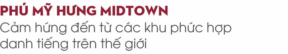 """""""Giải mã"""" Phú Mỹ Hưng Midtown - Hiện tượng lạ trên thị trường bất động sản - Ảnh 11."""