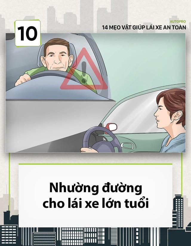 [Photo Story] 14 mẹo vặt giúp các tài non lái xe an toàn - Ảnh 10.