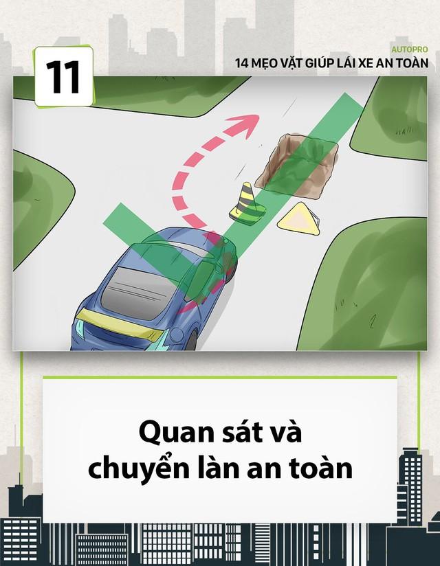[Photo Story] 14 mẹo vặt giúp các tài non lái xe an toàn - Ảnh 11.