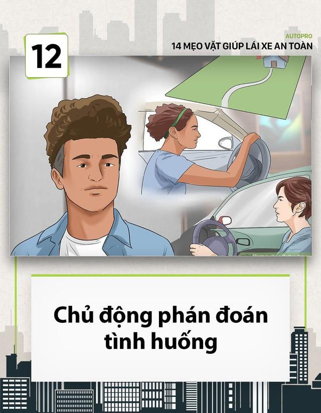 [Photo Story] 14 mẹo vặt giúp các tài non lái xe an toàn - Ảnh 12.