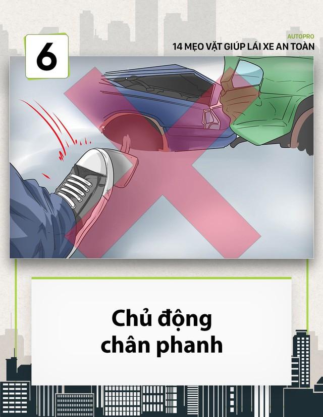 [Photo Story] 14 mẹo vặt giúp các tài non lái xe an toàn - Ảnh 6.