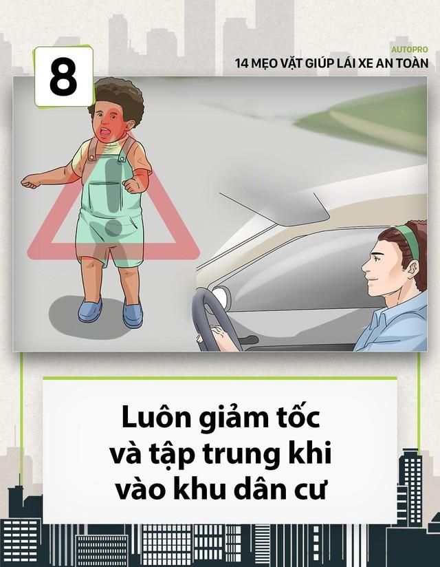 [Photo Story] 14 mẹo vặt giúp các tài non lái xe an toàn - Ảnh 8.