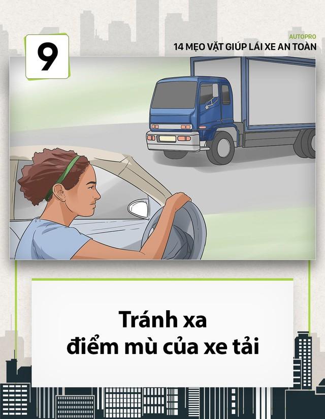 [Photo Story] 14 mẹo vặt giúp các tài non lái xe an toàn - Ảnh 9.
