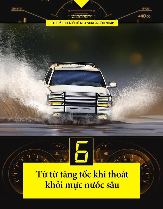 8 lưu ý khi lái ô tô qua vùng nước ngập - Ảnh 6.