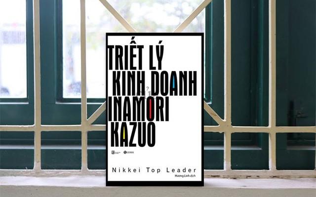 Học triết lý kinh doanh của doanh nhân tài ba Inamori Kazuo - Ảnh 1.