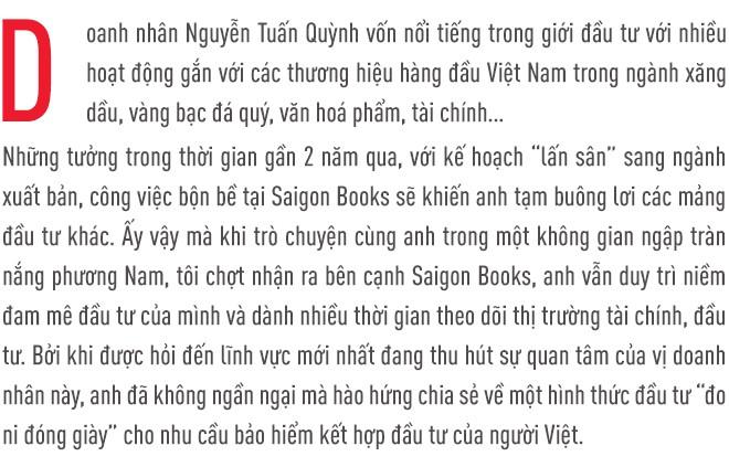 CEO Nguyễn Tuấn Quỳnh: Saigon Books giúp tôi làm được điều mình yêu thích, còn đầu tư mới là để tìm kiếm lợi nhuận  - Ảnh 1.