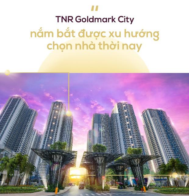 TNR Goldmark City – Lời giải cho sự chuyển dịch xu hướng mua nhà thời nay - Ảnh 10.