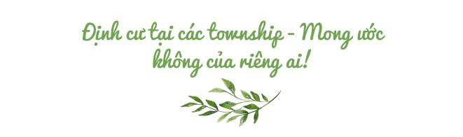 Ngỡ ngàng với những gì khu đô thị - Township mang đến cho người dân Việt Nam - Ảnh 15.