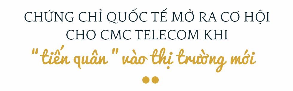 Phó Tổng Giám đốc CMC Telecom Đặng Tùng Sơn:  Trở thành nhà cung cấp dịch vụ ICT toàn cầu là tham vọng mà chúng tôi đã theo đuổi 10 năm nay - Ảnh 5.
