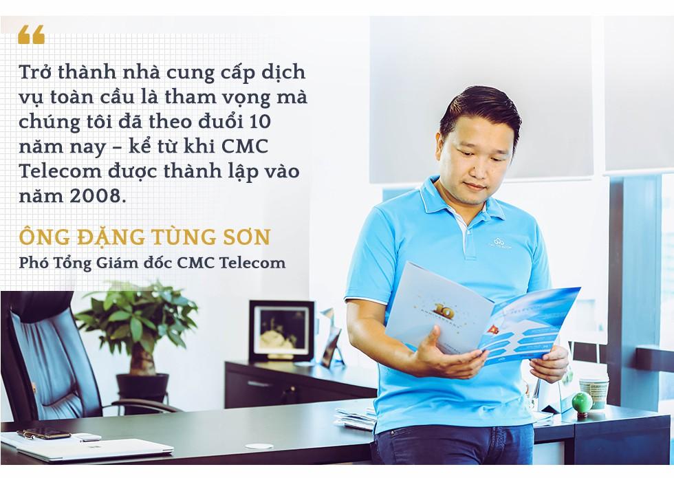 Phó Tổng Giám đốc CMC Telecom Đặng Tùng Sơn:  Trở thành nhà cung cấp dịch vụ ICT toàn cầu là tham vọng mà chúng tôi đã theo đuổi 10 năm nay - Ảnh 8.