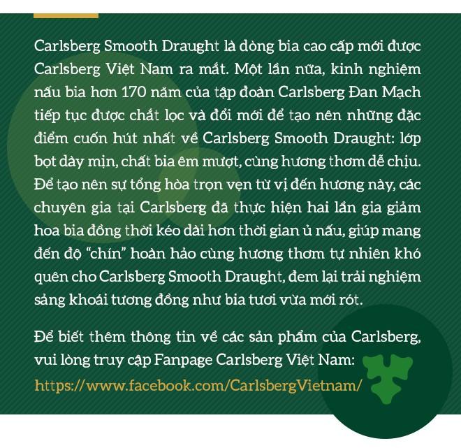 """Cùng Carlsberg Smooth Draught thưởng thức trọn vẹn """"trải nghiệm bia tươi vừa mới rót"""" - Ảnh 11."""