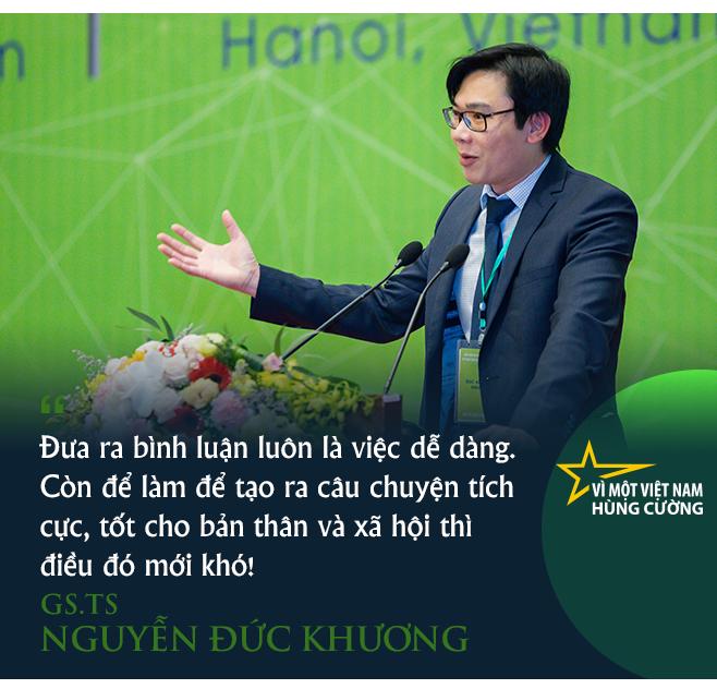 GS.TS Nguyễn Đức Khương: Để Việt Nam đi đến hùng cường, bắt đầu từ làm tốt những việc nhỏ! - Ảnh 9.