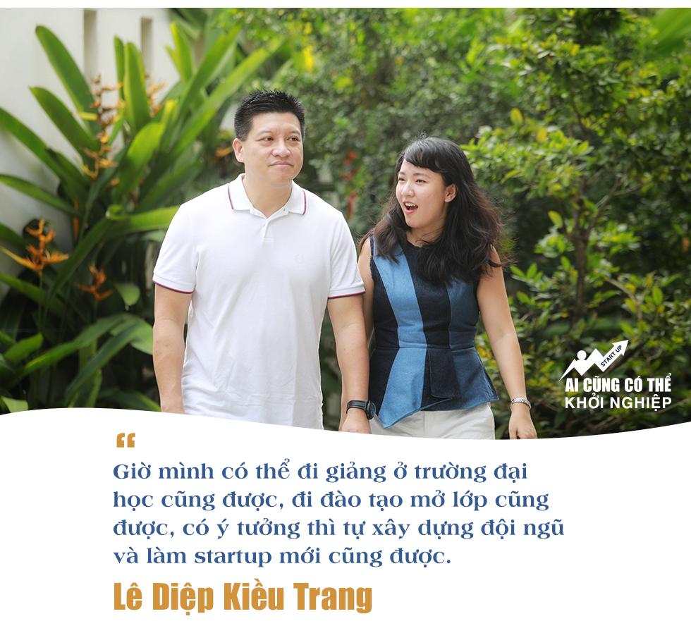 Lê Diệp Kiều Trang: Số mình có lẽ không có duyên làm thuê, đam mê lớn nhất bây giờ là các startup Việt Nam! - Ảnh 11.