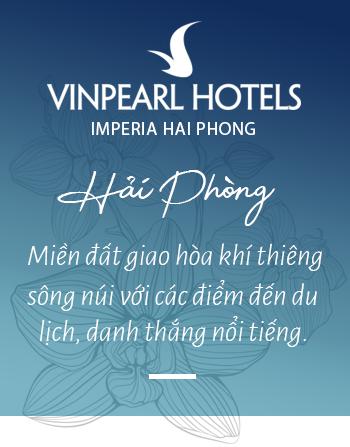 """Vinpearl Hotel Imperia Hải Phòng - Trải nghiệm thượng lưu tại """"ngọn hải đăng"""" mới của thành phố Cảng - Ảnh 2."""