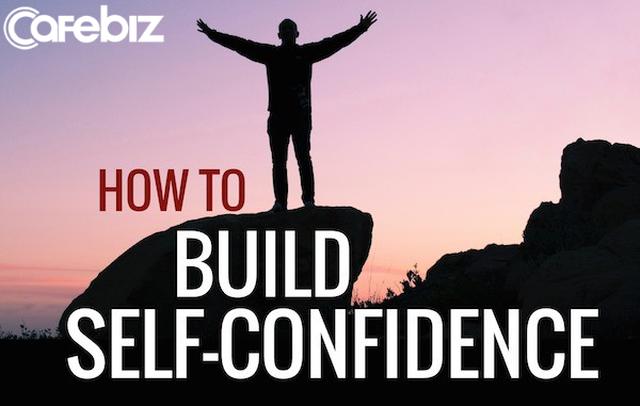Nếu bạn không tin vào chính mình, làm sao người khác có thể tin vào bạn: 7 bí quyết giúp bạn làm đầy sự tự tin - Ảnh 4.