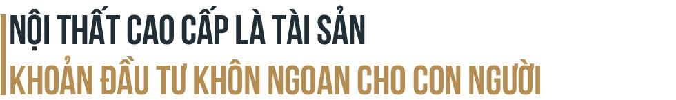Doanh nhân Nguyễn Văn Bình - Người tiên phong mang nội thất văn phòng hạng sang về Việt Nam - Ảnh 4.