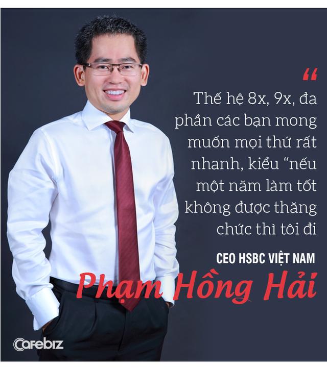 Từ chuyện cô gái trẻ 5 tháng nhảy 6 công ty đến chuyện HSBC mất 145 năm để đưa người Việt vào vị trí Tổng Giám đốc - Ảnh 3.