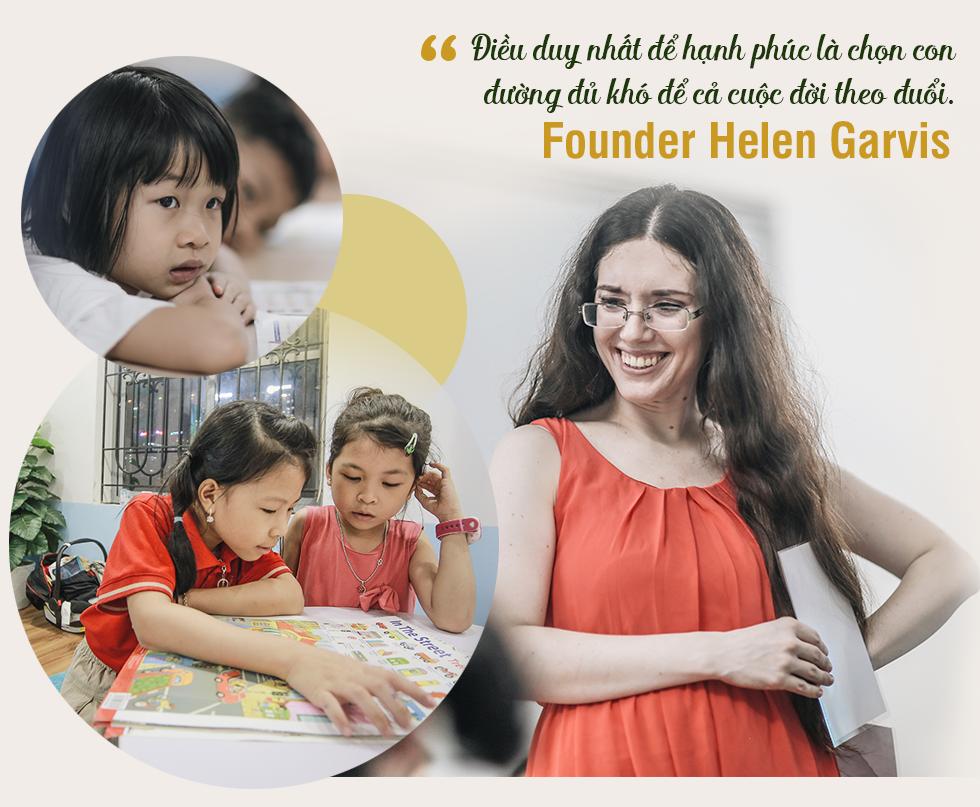 """Từ ước mơ xây ngôi trường riêng cho người con trai đến hệ thống giáo dục với chiến lược """"khác biệt hóa"""" bằng sự tận tâm của cô giáo người Mỹ - Ảnh 7."""
