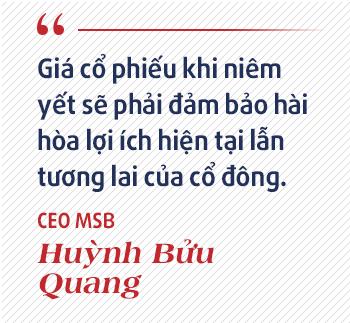 CEO MSB Huỳnh Bửu Quang: Sự khác biệt của MSB với các ngân hàng còn lại đang thu hút sự chú ý của nhà đầu tư nước ngoài - ảnh 4