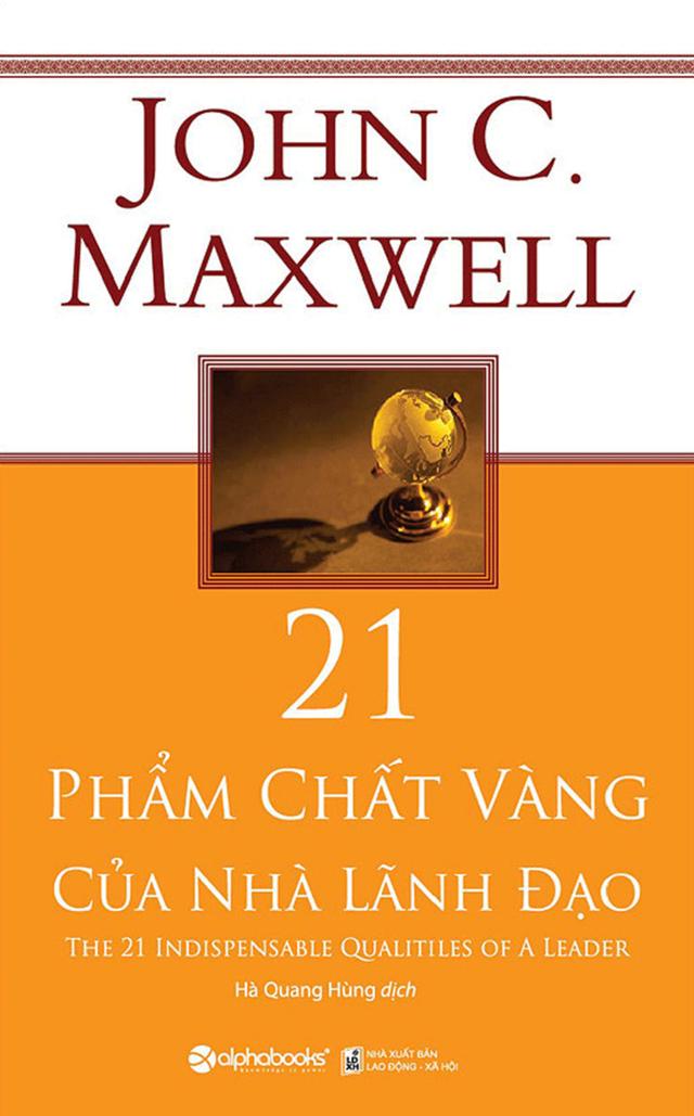 6 cuốn sách được độc giả yêu thích nhất về nghệ thuật lãnh đạo và phát triển bản thân của John Maxwell - Ảnh 3.
