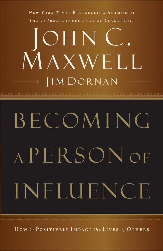 6 cuốn sách được độc giả yêu thích nhất về nghệ thuật lãnh đạo và phát triển bản thân của John Maxwell - Ảnh 6.