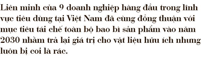 """PRO Vietnam và tham vọng """"đãi vàng"""" từ rác của những ông lớn ngành tiêu dùng - Ảnh 1."""