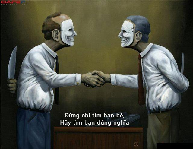 Quan hệ bạn bè thà ÍT nhưng phải CHẤT, tránh xa 2 kiểu người sau có đủ dấu hiệu của kẻ vong ơn bội nghĩa - Ảnh 1.