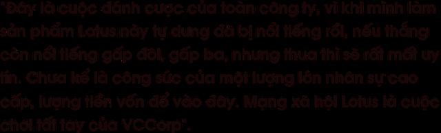 CEO Nguyễn Thế Tân : Mạng xã hội Lotus là cuộc đua tất tay của VCCorp - Ảnh 2.