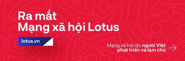 Đạo diễn Việt Tú hé lộ những thông tin nóng hổi về buổi ra mắt MXH Lotus: Đây sẽ là sự kiện công nghệ làm thỏa mãn tất cả mọi người! - Ảnh 8.