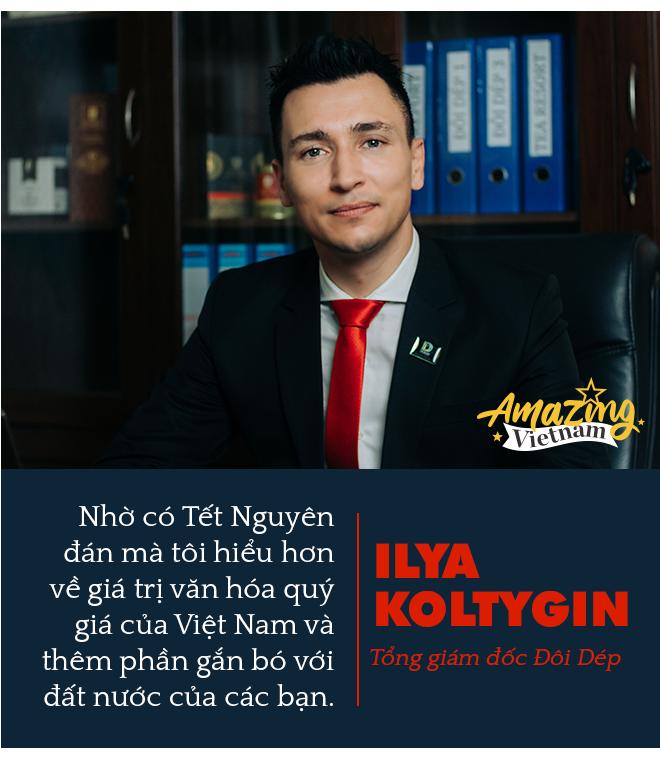 """CEO Đôi Dép Ilya Koltygin: Tôi ấn tượng nhất về Tết của người Việt là Tục đoàn viên, là """"không thể thiếu nhau"""" - Ảnh 8."""