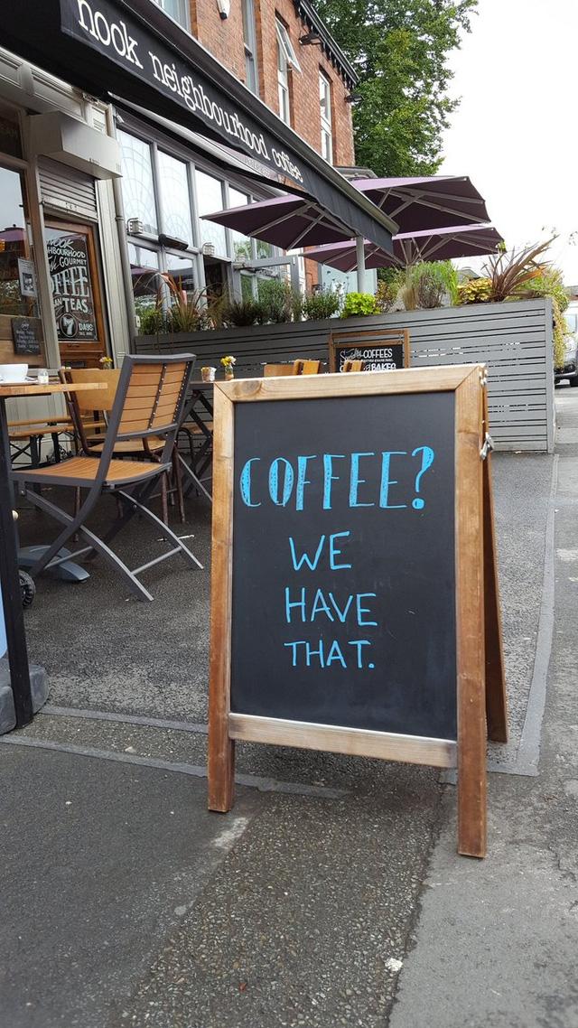 Cà phê à? Chúng tôi có đấy.