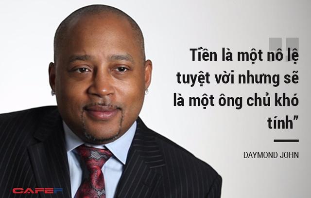 Daymond John - Doanh nhân biến 40 USD thành 6 tỷ USD
